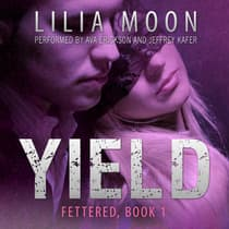 YIELD: Emily & Damon (Fettered #1) by Lilia Moon audiobook