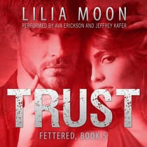 TRUST: Meghan & Quint (Fettered #5) by Lilia Moon audiobook
