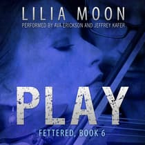 PLAY: Chloe & Eli (Fettered #6) by Lilia Moon audiobook