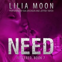 NEED: Ari & Jackson (Fettered #7) by Lilia Moon audiobook