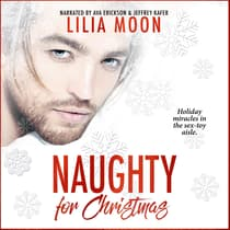 Naughty for Christmas by Lilia Moon audiobook