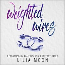 Weighted Wires (Handcrafted #2) by Lilia Moon audiobook