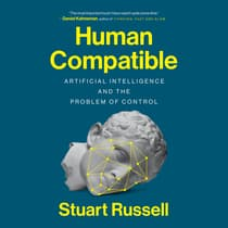 Human Compatible by Stuart Russell audiobook
