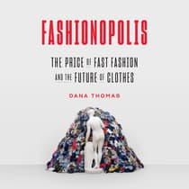 Fashionopolis by Dana Thomas audiobook