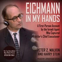 Eichmann in My Hands by Peter Z. Malkin audiobook