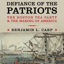 Defiance of the Patriots by Benjamin L. Carp audiobook