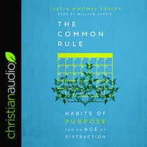 Common Rule by Justin Whitmel Earley audiobook