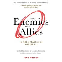 Turn Enemies into Allies by Judy Ringer audiobook