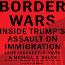 Border Wars by Julie Hirschfeld Davis audiobook