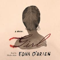 Girl by Edna O'Brien audiobook