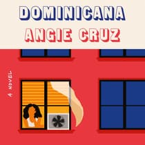 Dominicana by Angie Cruz audiobook