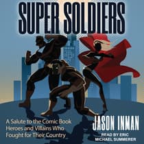 Super Soldiers by Jason Inman audiobook