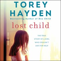 Lost Child by Torey Hayden audiobook