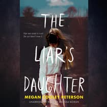 The Liar's Daughter by Megan Cooley Peterson audiobook