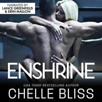 Enshrine by Chelle Bliss audiobook