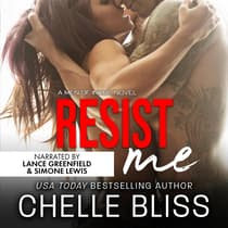 Resist Me by Chelle Bliss audiobook