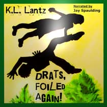 Drats, Foiled Again! by K.L. Lantz audiobook
