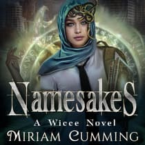 Namesakes by Miriam Cumming audiobook