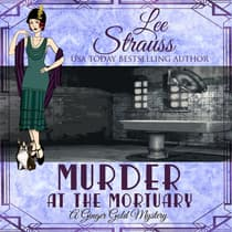 Murder at the Mortuary by Lee Strauss audiobook