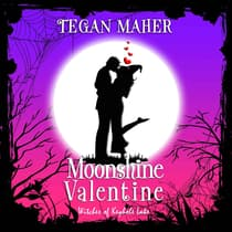 Moonshine Valentine by Tegan Maher audiobook