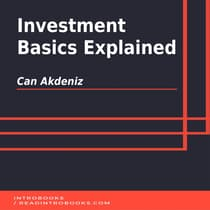 Investment Basics Explained by Can Akdeniz audiobook