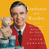 Kindness and Wonder by Gavin Edwards audiobook