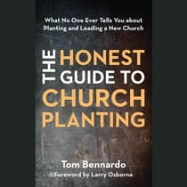 The Honest Guide to Church Planting by Tom Bennardo audiobook