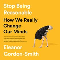 Stop Being Reasonable by Eleanor Gordon-Smith audiobook