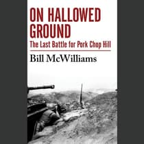 On Hallowed Ground by Bill McWilliams audiobook