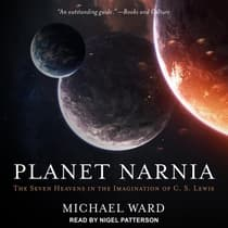 Planet Narnia by Michael Ward audiobook