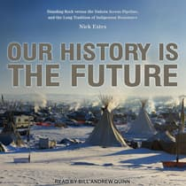 Our History Is the Future by Nick Estes audiobook
