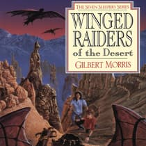 Winged Raiders of the Desert by Gilbert Morris audiobook