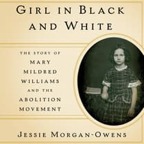Girl in Black and White by Jessie Morgan-Owens audiobook