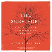 The Survivors by Adam P. Frankel audiobook