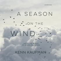 A Season on the Wind by Kenn Kaufman audiobook