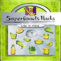 Superfoods Hacks by Life 'n' Hack audiobook
