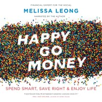 Happy Go Money by Melissa Leong audiobook