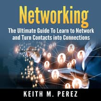 Networking by Keith M. Perez audiobook