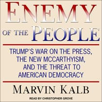 Enemy of the People by Marvin Kalb audiobook