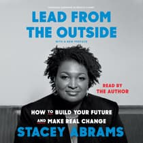 Lead from the Outside by Stacey Abrams audiobook