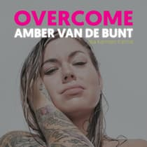 Overcome by Amber van de Bunt audiobook