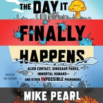 The Day It Finally Happens by Mike Pearl audiobook