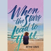 When the Stars Lead to You by Ronni Davis audiobook
