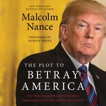 The Plot to Betray America by Malcolm Nance audiobook