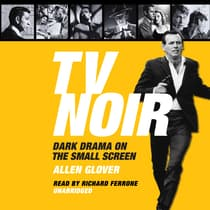 TV Noir by Allen Glover audiobook