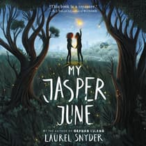My Jasper June by Laurel Snyder audiobook