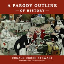 A Parody Outline of History by Donald Ogden Stewart audiobook