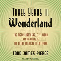Three Years in Wonderland by Todd James Pierce audiobook