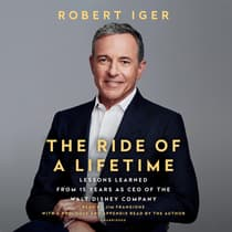 The Ride of a Lifetime by Robert Iger audiobook