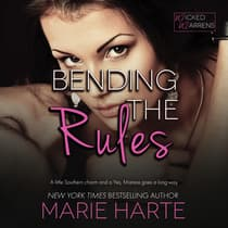 Bending the Rules by Marie Harte audiobook